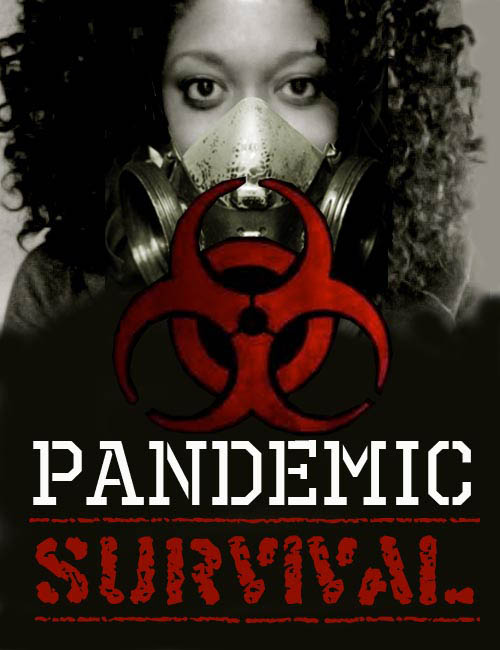 Pandemic Survival Tips